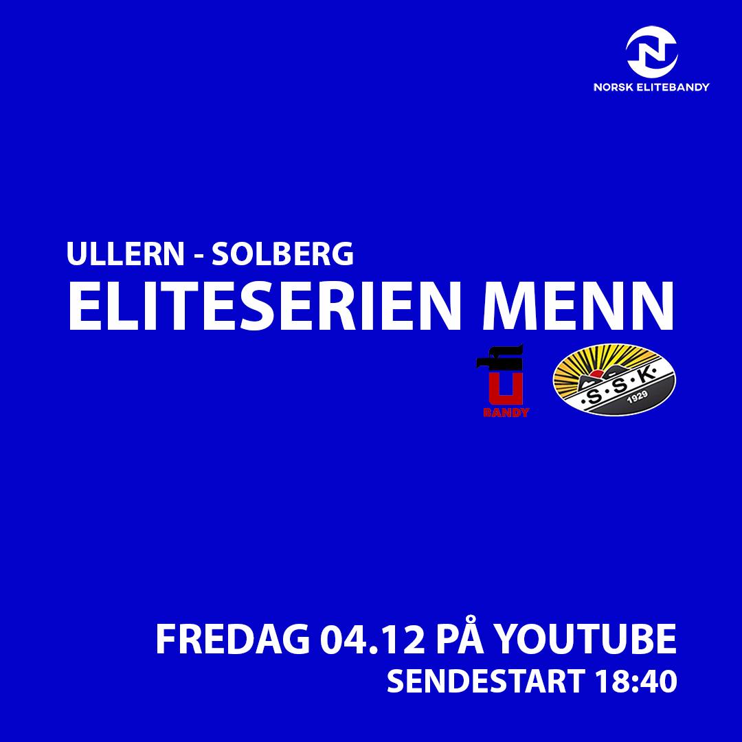 Ullern-Solberg fredag 4. desember fra kl. 18.40
